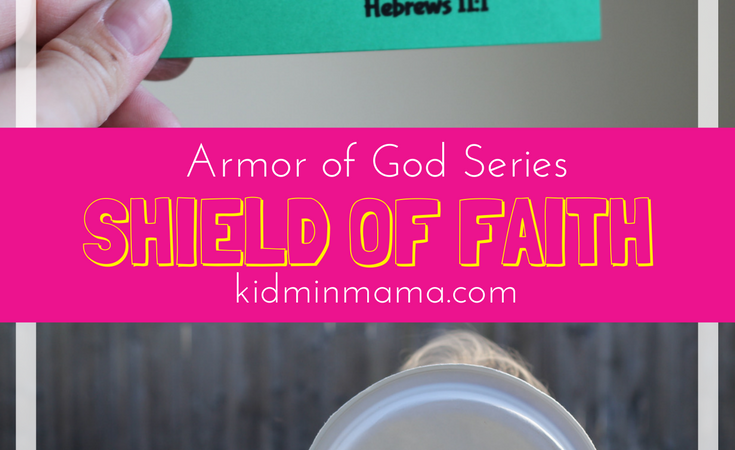 Armor of God: Shield of Faith
