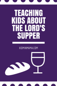 teaching-kids-about-the-lords-supper
