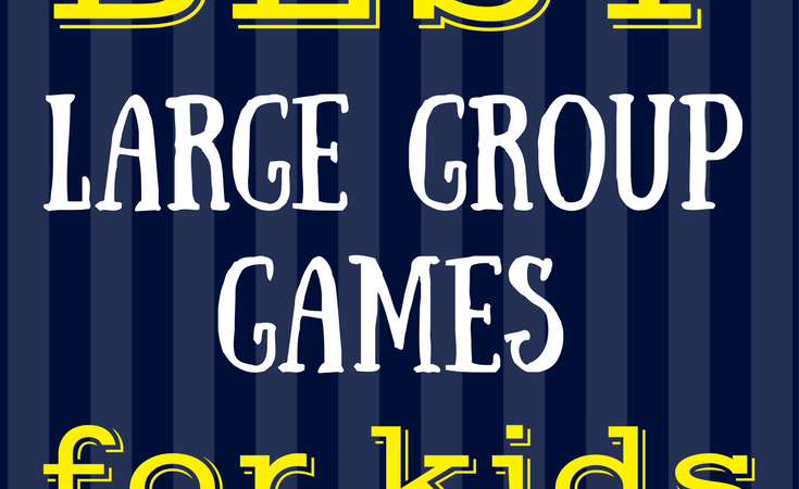 The BEST Large Group Games