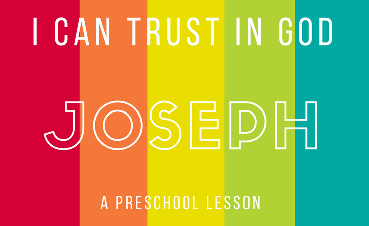 Joseph: I Can Trust in God