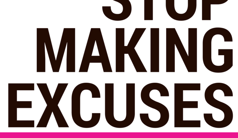 Monday Mama Devotional: Stop Making Excuses