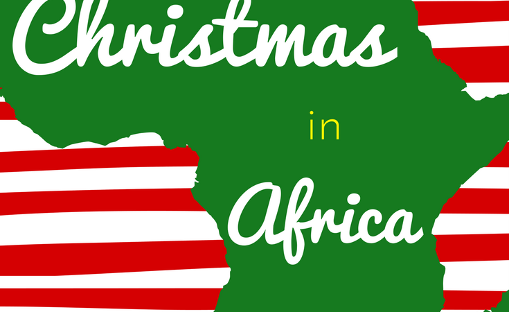 Our December Series: Christmas in Africa